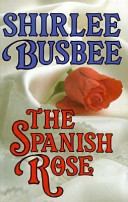 The Spanish Rose