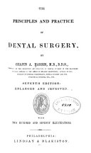 The Principles and Practice of Dental Surgery