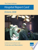 Hospital Report Card Ontario 2008 Book PDF