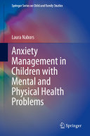 Anxiety Management in Children with Mental and Physical Health Problems
