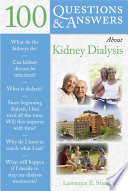 """100 Questions & Answers About Kidney Dialysis"" by Lawrence E. Stam"