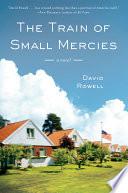 The Train of Small Mercies Book PDF