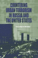 Countering Urban Terrorism in Russia and the United States