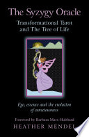 The Syzygy Oracle Transformational Tarot And The Tree Of Life