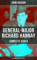 GENERAL-MAJOR RICHARD HANNAY Complete Series: 7 Espionage & Mystery Classics Pdf