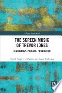 The Screen Music of Trevor Jones