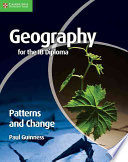 Books - Geography For The Ib Diploma: Patterns And Change | ISBN 9780521147330