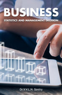 Business Statistics and Management Decision