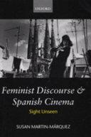 Feminist Discourse and Spanish Cinema