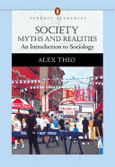 link to Society : myths and realities : an introduction to sociology in the TCC library catalog