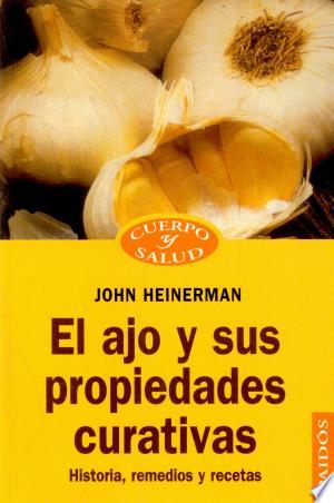 Download El Ajo y Sus Propiedades Curativas Free Books - Read Books