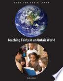 Teaching Fairly in an Unfair World  2nd Edition