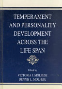 Temperament and Personality Development Across the Life Span Book