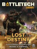 BattleTech Legends  Lost Destiny