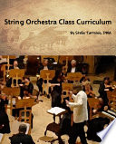 String Orchestra Class Curriculum   Beginning Orchestra and ongoing