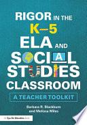 Rigor in the K   5 ELA and Social Studies Classroom