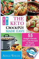 The Keto Crock Pot Made Easy