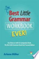The Best Little Grammar Workbook Ever!