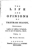 The Life and Opinions of Tristram Shandy ... The Ninth Edition