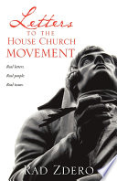 Letters to the House Church Movement