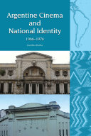 Argentine Cinema and National Identity (1966-1976)