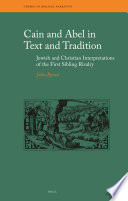 Cain And Abel In Text And Tradition