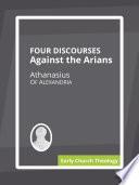 Four Discourses Against the Arians