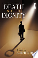 Death Without Dignity Book
