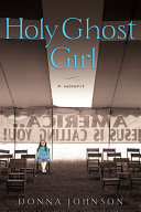 Holy Ghost Girl Book