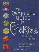 The Complete Guide to Chakras Book