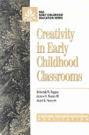 Creativity in Early Childhood Classrooms