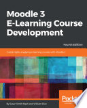 Moodle 3 E Learning Course Development