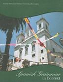 Spanish Grammar in Context: Custom Edition for Indiana University Bloomington