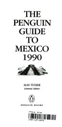 The Penguin Guide to Mexico  1990