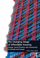 The Changing Image of Affordable Housing