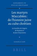 Les martyrs Maccabées: de l'histoire juive au culte chrétien