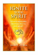 Ignite Your Spirit