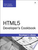 """HTML5 Developer's Cookbook: HTML5 Developers Cookbook"" by Chuck Hudson, Tom Leadbetter"