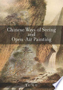 Chinese Ways of Seeing and Open-Air Painting