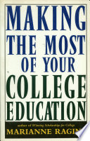 Making the Most of Your College Education