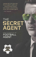 The Rise and Fall of the Secret Agent