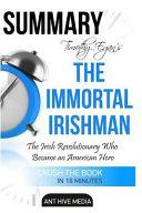 Timothy Egan s the Immortal Irishman