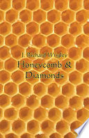 Honeycomb and Diamonds