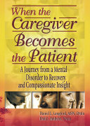Pdf When the Caregiver Becomes the Patient