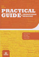 Practical Guide to Transfusion Medicine