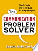 The Communication Problem Solver