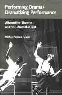 Performing Drama dramatizing Performance