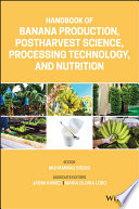Handbook of Banana Production  Postharvest Science  Processing Technology  and Nutrition