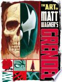 The Art of Matt Wagner s Grendel Book