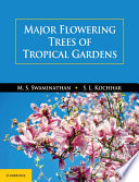 """Major Flowering Trees of Tropical Gardens"" by M. S. Swaminathan, S. L. Kochhar"